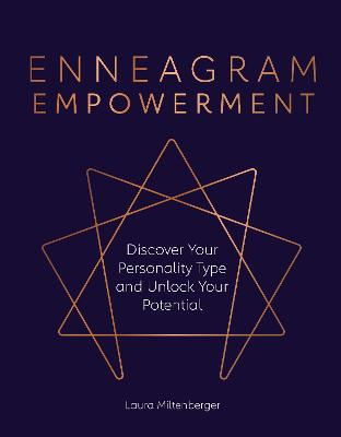 Enneagram Empowerment: Discover Your Personality Type and Unlock Your Potential book