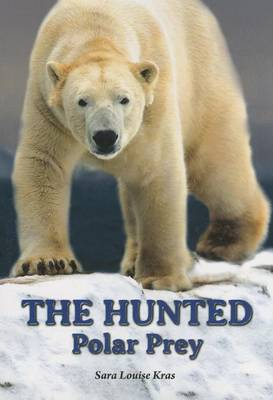 The Hunted by Sara Louise Kras