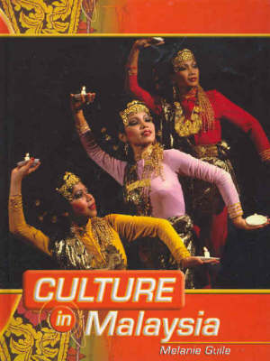 Culture in Malaysia Hardback by MELANIE GUILE
