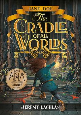 Jane Doe and the Cradle of All Worlds book