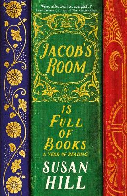 Jacob's Room is Full of Books: A Year of Reading book