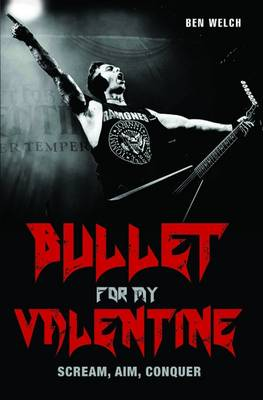 Bullet for My Valentine by Ben Welch
