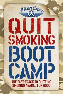 Quit Smoking Boot Camp by Allen Carr