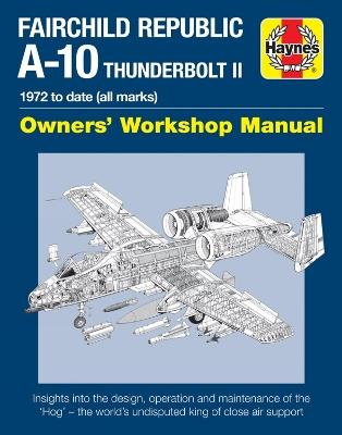 Fairchild Republic A-10 Thunderbolt II by Haynes