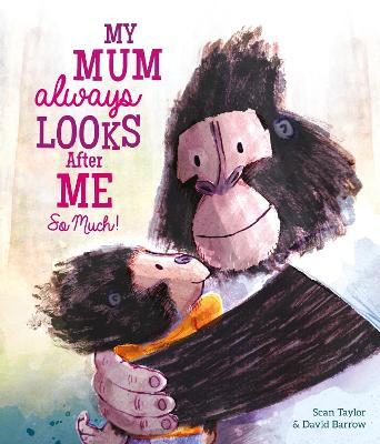 My Mum Always Looks After Me So Much book