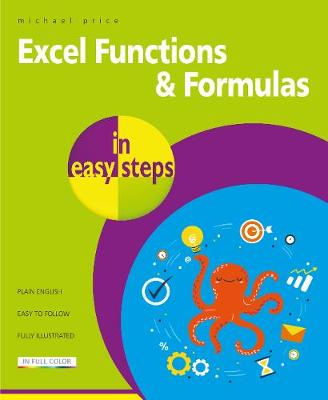 Excel Functions and Formulas in easy steps book