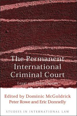 Permanent International Criminal Court by Dominic McGoldrick
