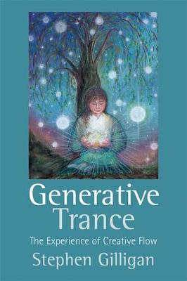 Generative Trance by Stephen Gilligan