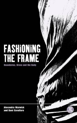 Fashioning the Frame book