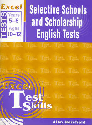 Excel Selective Schools Grammar and Spelling Tests by A. Horsfield