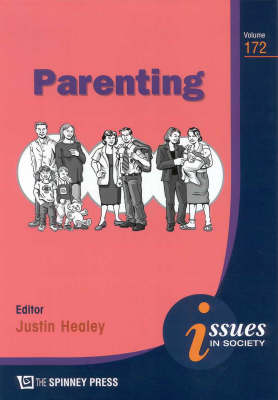 Parenting by Justin Healey