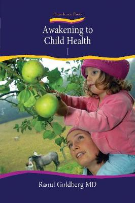 Awakening to Child Health by Raoul Goldberg