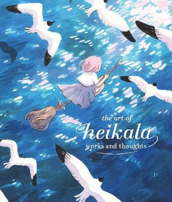 The Art of Heikala: Works and thoughts by Heikala