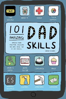 101 Amazing Dad Skills by Edward Dickens