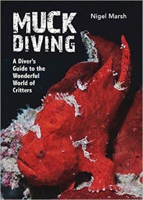 Muck Diving by Nigel Marsh
