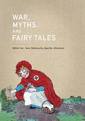 War, Myths, and Fairy Tales by Sara Buttsworth