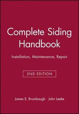 Complete Siding Handbook by James E. Brumbaugh