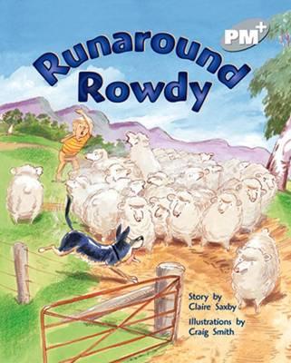 Runaround Rowdy by Claire Saxby