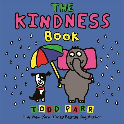 The Kindness Book by Todd Parr