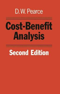 Cost-benefit Analysis by David W. Pearce