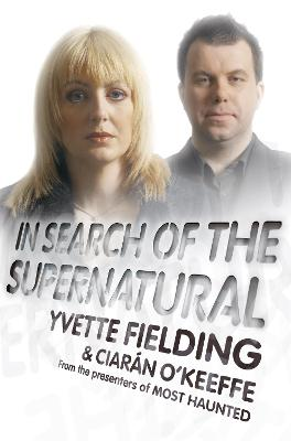 In Search of the Supernatural book