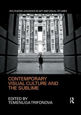 Contemporary Visual Culture and the Sublime book