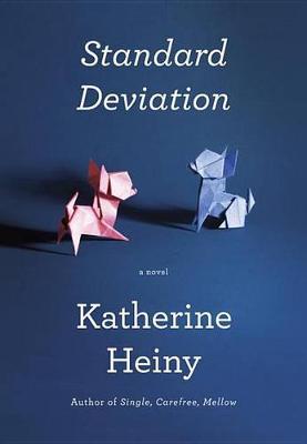 Standard Deviation by Katherine Heiny