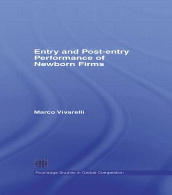 Entry and Post-Entry Performance of Newborn Firms book