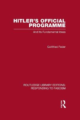 Hitler's Official Programme  RLE Responding to Fascism by Gottfried Feder