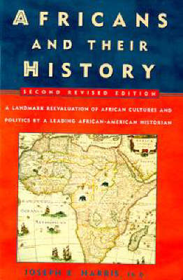 Africans and Their History by Joseph Harris
