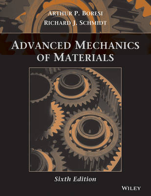 Advanced Mechanics of Materials by Arthur P. Boresi