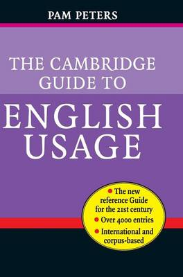 The Cambridge Guide to English Usage by Pam Peters
