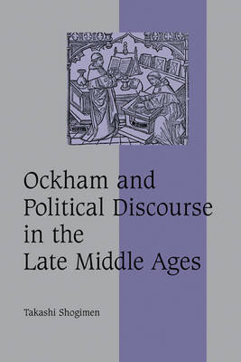 Ockham and Political Discourse in the Late Middle Ages book