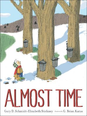 Almost Time by Gary D Schmidt