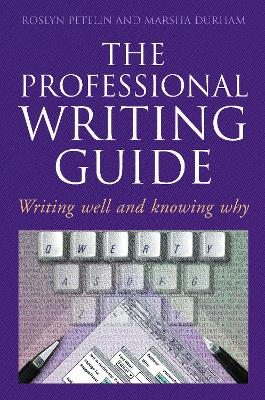 Professional Writing Guide by Roslyn Petelin