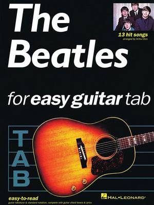 The Beatles For Easy Guitar Tablature by Beatles