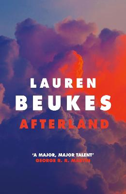 Afterland: A gripping new post-apocalyptic thriller from the Sunday Times bestselling author by Lauren Beukes