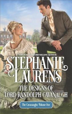 The Designs of Lord Randolph Cavanaugh by Stephanie Laurens