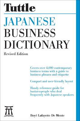 Japanese Business Dictionary by Boye Lafayette De Mente