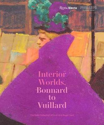 Bonnard to Vuillard, The Intimate Poetry of Everyday Life: The Nabi Collection of Vicki and Roger Sant by Elsa Smithgall