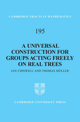 Universal Construction for Groups Acting Freely on Real Trees by Ian Chiswell