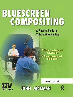 Bluescreen Compositing by John Jackman