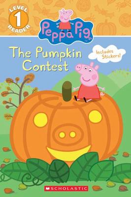 The Pumpkin Contest (Peppa Pig: Level 1 Reader) by Meredith Rusu