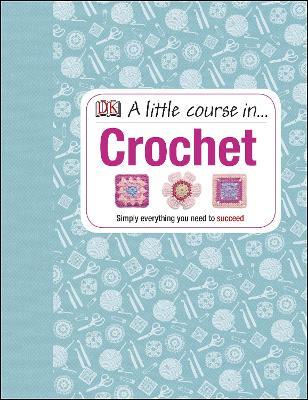 Little Course in Crochet book