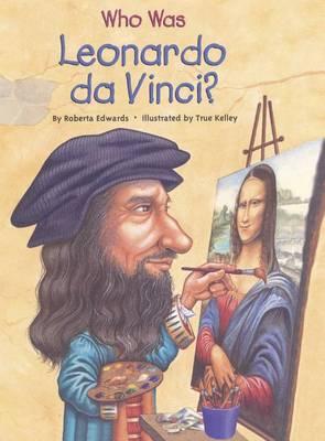 Who Was Leonardo Da Vinci? book