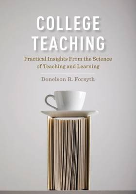 College Teaching by Donelson R. Forsyth