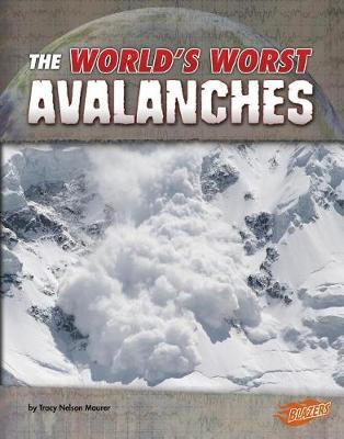 Avalanches by Tracy Nelson Maurer