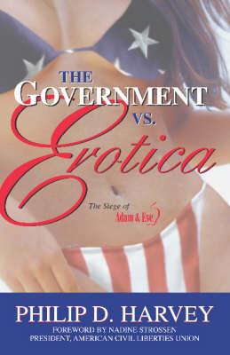 Government Vs. Erotica by Nadine Strossen