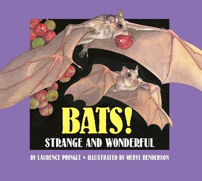 Bats! by Laurence Pringle