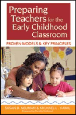 Preparing Teachers for the Early Childhood Classroom by Susan B. Neuman